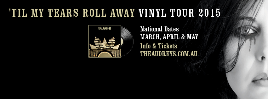 the-audreys-tears-vinyl-tour-2015_banner
